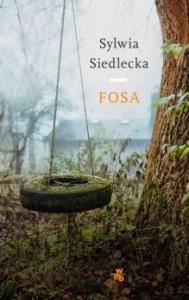 """Sylwia Siedlecka """"Fosa"""""""